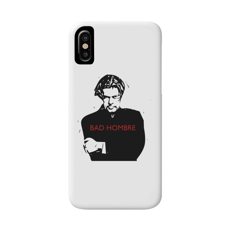BAD HOMBRE Accessories Phone Case by zuzugraphics's Artist Shop