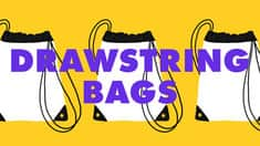 Accessories: Drawstring Bags