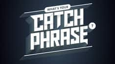 What's Your Catchphrase?
