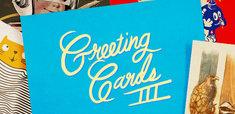 Greeting Cards III