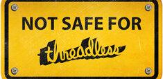 Not Safe For Threadless