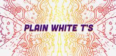 Plain White T(ee)s
