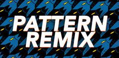 Pattern Remix
