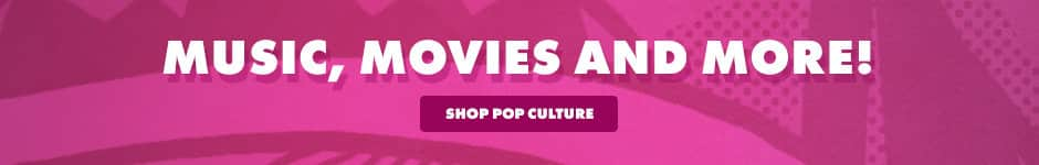 Music, movies, and more! Shop pop culture.