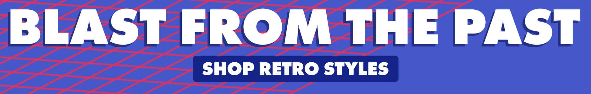 Shop the Retro Collection