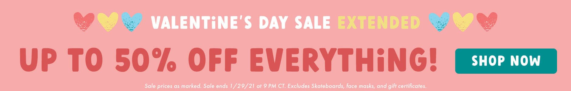 Valentine's Day Sale - up to 50% off everything!