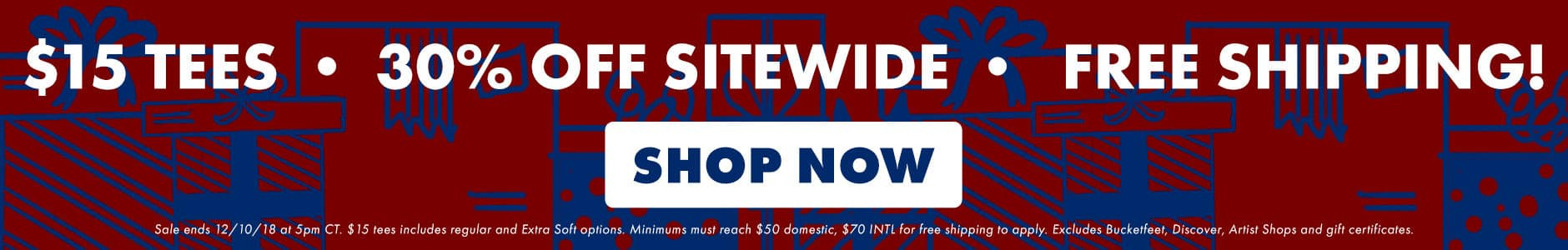 Shop $15 Tees + 30% off + free shipping