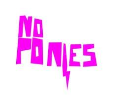 noponies's Profile Picture