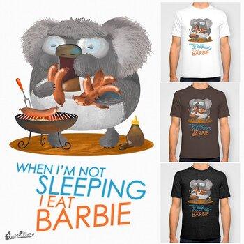 When I'm Not Sleeping, I Eat Barbie