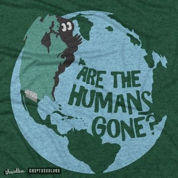 Are the Humans Gone?