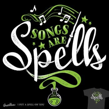 Songs are Spells