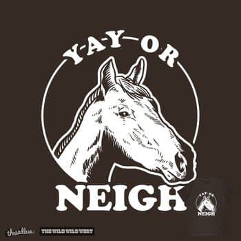 Yay Or Neigh