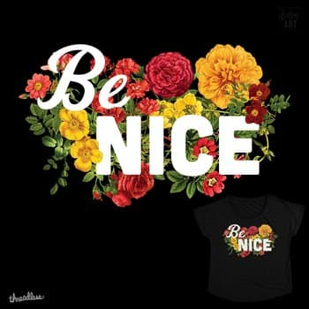 Be Nice Floral