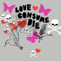 Love Consume Die - small view