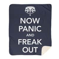 Now Panic and Freak Out - blanket - small view