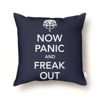 Now Panic and Freak Out - throw-pillow - small view