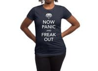 Now Panic and Freak Out - womens-regular-tee - small view