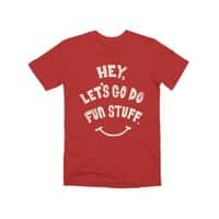 Hey, Let's Go Do Fun Stuff! - mens-premium-tee - small view