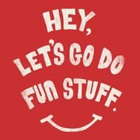 Hey, Let's Go Do Fun Stuff! - small view
