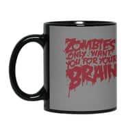 Zombies only want you for your brain - black-mug - small view