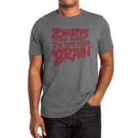 Zombies only want you for your brain - mens-extra-soft-tee - small view