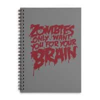 Zombies only want you for your brain - spiral-notebook - small view