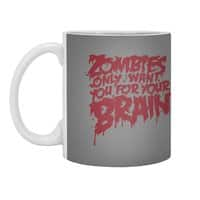 Zombies only want you for your brain - white-mug - small view