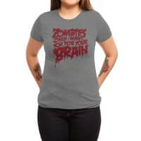 Zombies only want you for your brain - womens-triblend-tee - small view