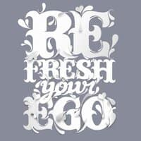 Refresh Your Ego - small view