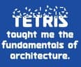 Tetris Taught Me the Fundamentals of Architecture - small view