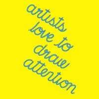 Artists Love to Draw Attention - small view