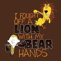 I Fought Off a Lion With My Bear Hands - small view