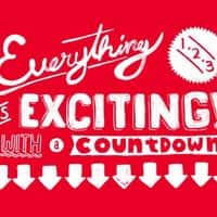 Everything Is Exciting With a Countdown. - small view