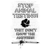 Stop Animal Testing! They Don't Know the Answers! - small view