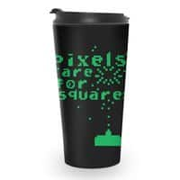 Pixels Are For Squares - travel-mug - small view