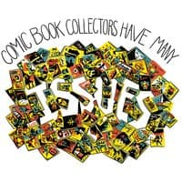 Comic Book Collectors Have Many Issues - small view