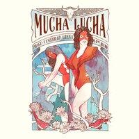 Mucha Lucha - small view