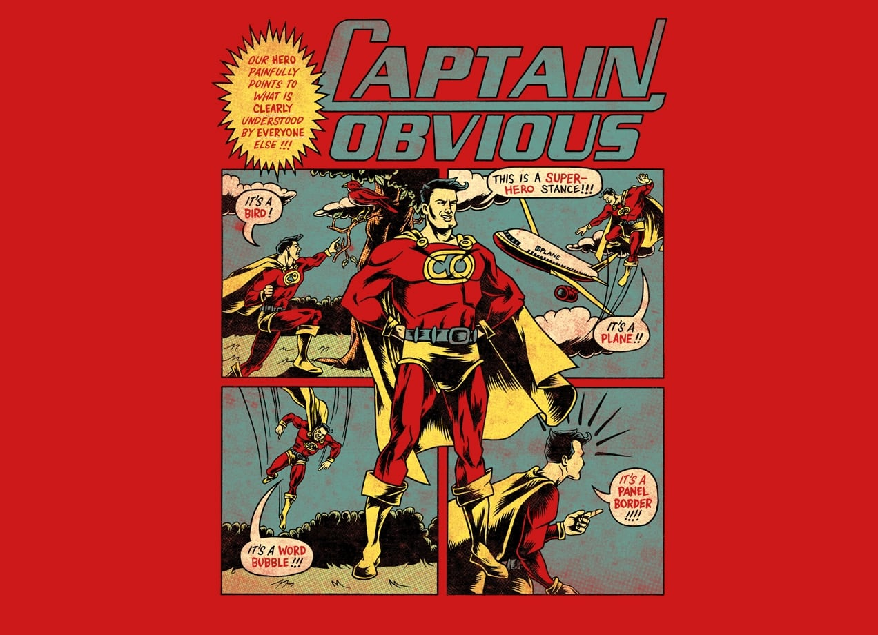 Captain Obvious By Nathan Stillie And Joshua Kemble