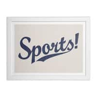 Sports! - white-horizontal-framed-print - small view