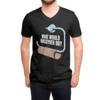 What Would Macgyver Do? - vneck - small view