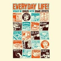 Everyday Life Would Be Cooler With Sound Effects - small view