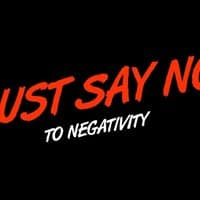 Just Say No To Negativity - small view