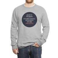 Don't Worry Everything Is Going To Be Amazing - crew-sweatshirt - small view
