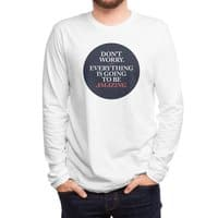 Don't Worry Everything Is Going To Be Amazing - mens-long-sleeve-tee - small view