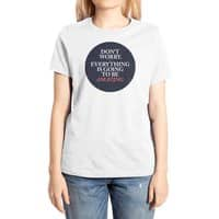 Don't Worry Everything Is Going To Be Amazing - womens-extra-soft-tee - small view