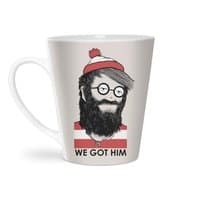 We Got Him - latte-mug - small view