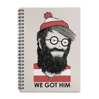 We Got Him - spiral-notebook - small view