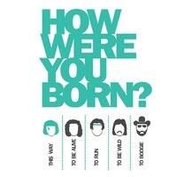 How Were You Born?  - small view