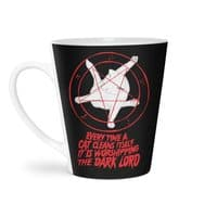 EVERY TIME A CAT CLEANS ITSELF IT IS WORSHIPPING THE DARK LORD - latte-mug - small view