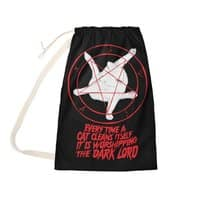 EVERY TIME A CAT CLEANS ITSELF IT IS WORSHIPPING THE DARK LORD - laundry-bag - small view
